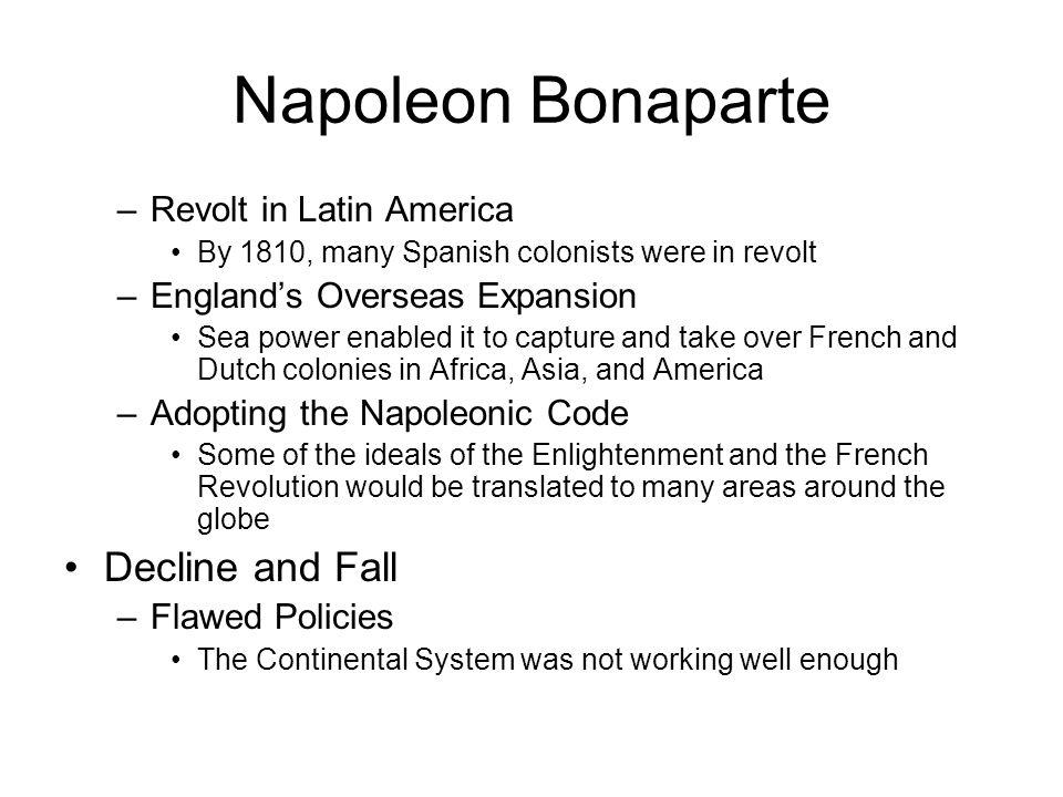 Napoleon Bonaparte Decline and Fall Revolt in Latin America