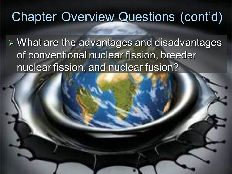 advantages and disadvantages of nuclear fission and nuclear fusion Nuclear reactions – fission and fusion nuclear fission is the reaction by which a heavy nucleus advantages and disadvantages of fusion.