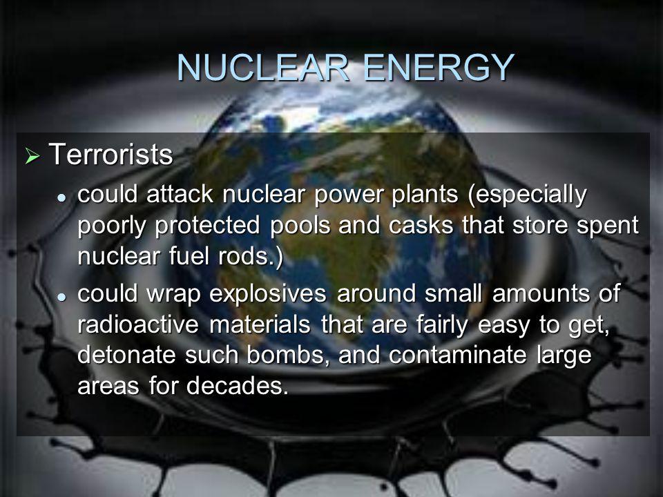 NUCLEAR ENERGY Terrorists