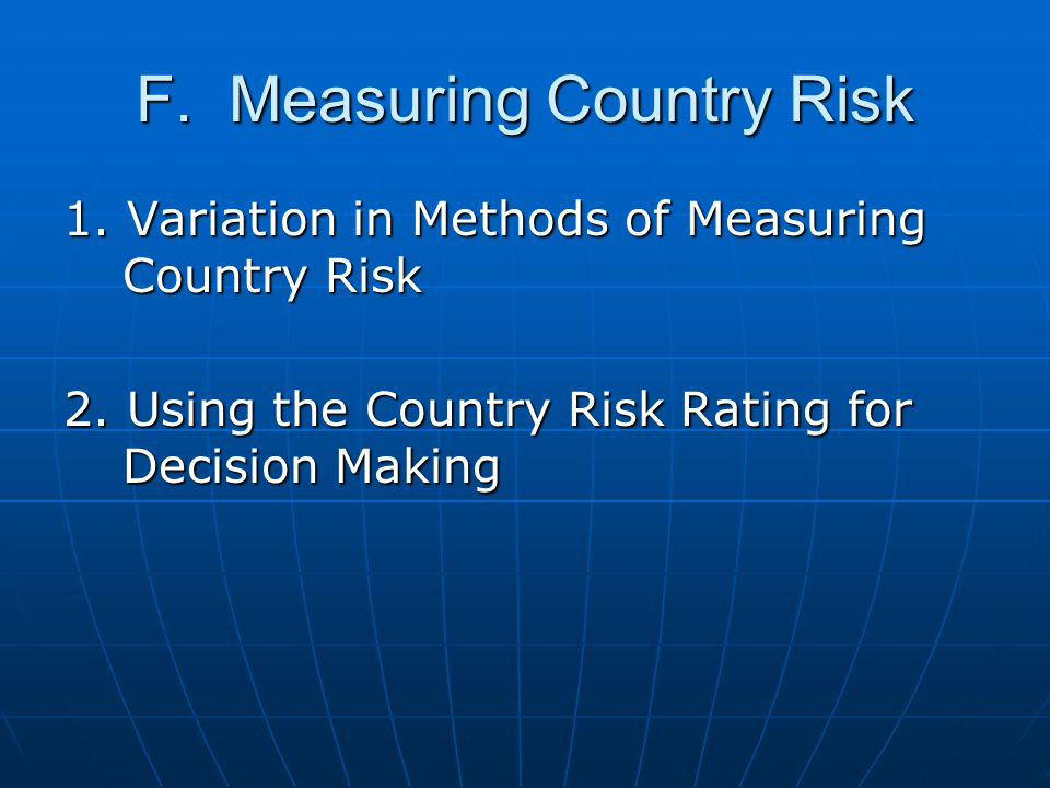 F. Measuring Country Risk