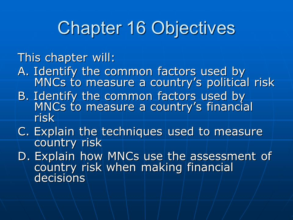 Chapter 16 Objectives This chapter will: