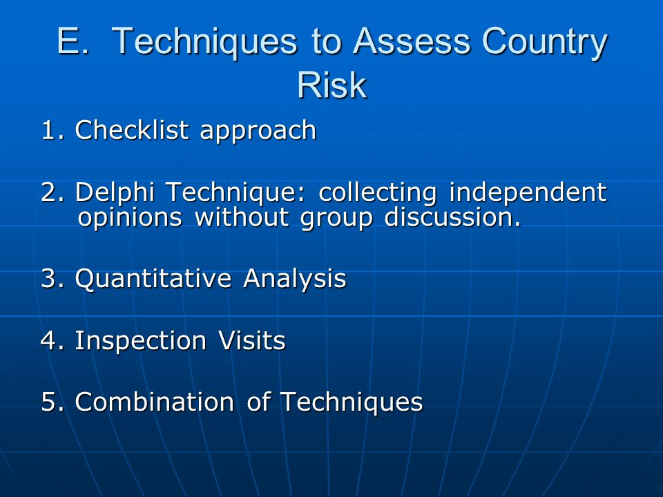E. Techniques to Assess Country Risk