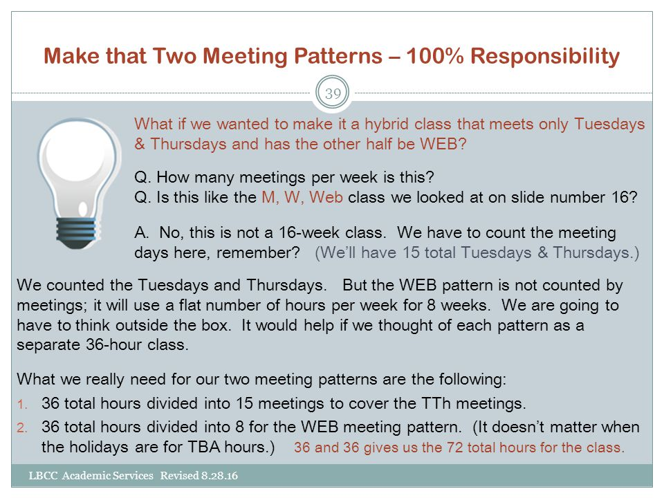 Make that Two Meeting Patterns – 100% Responsibility