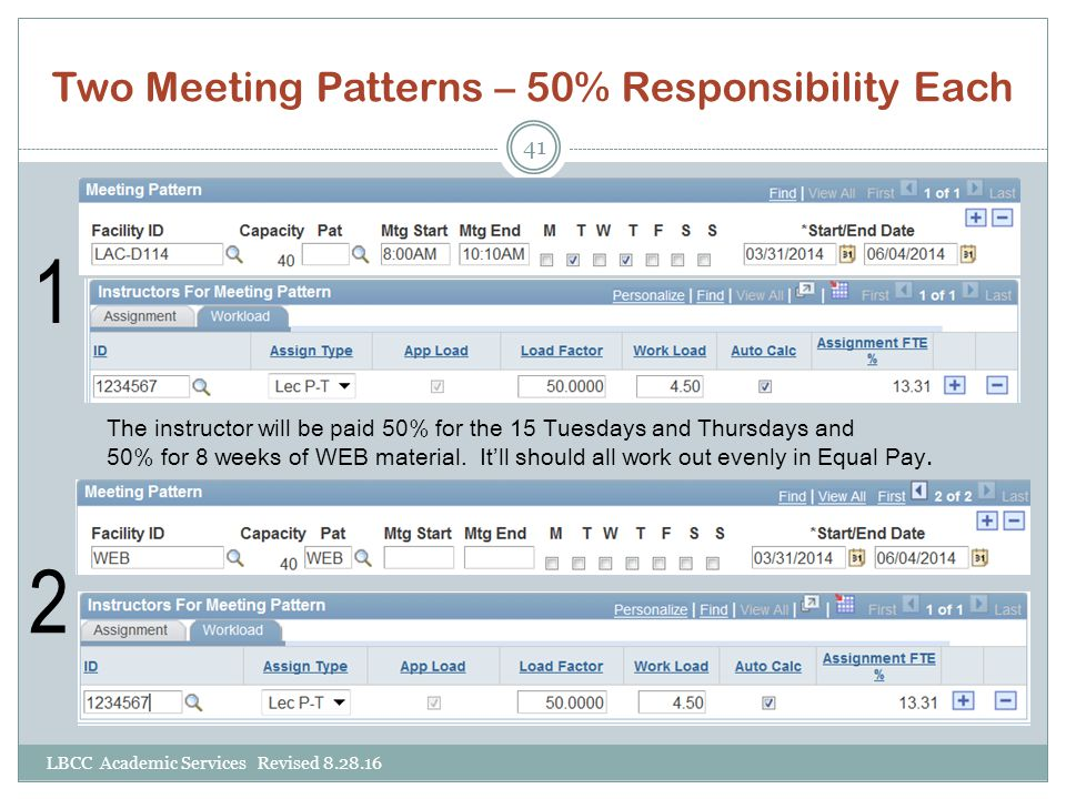 Two Meeting Patterns – 50% Responsibility Each