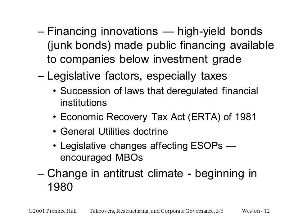 Legislative factors, especially taxes