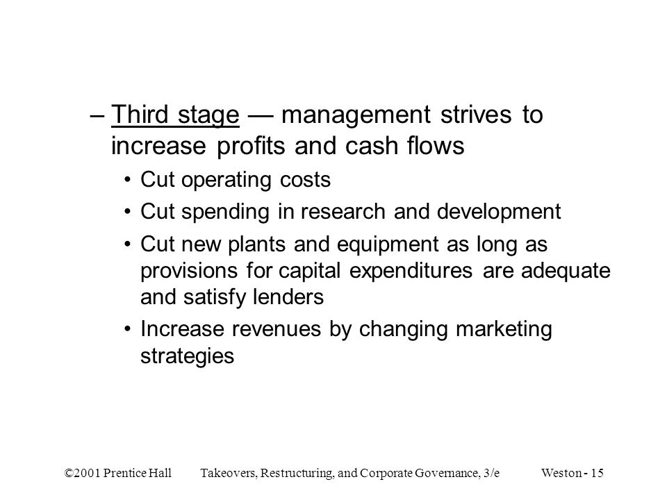 Third stage — management strives to increase profits and cash flows