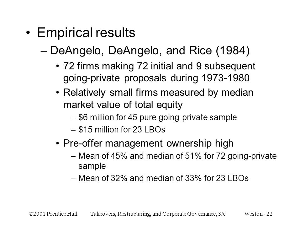 Empirical results DeAngelo, DeAngelo, and Rice (1984)