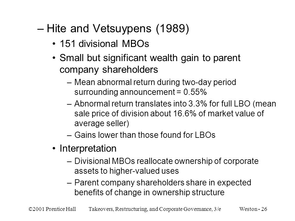 Hite and Vetsuypens (1989) 151 divisional MBOs