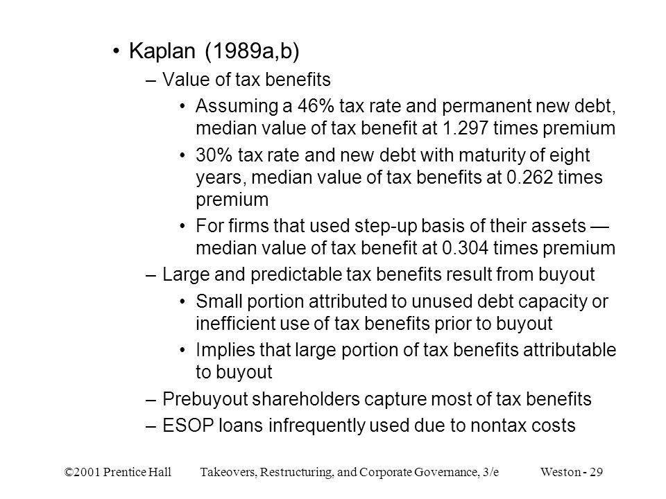 Kaplan (1989a,b) Value of tax benefits