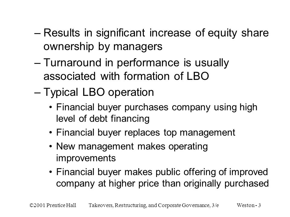 Results in significant increase of equity share ownership by managers