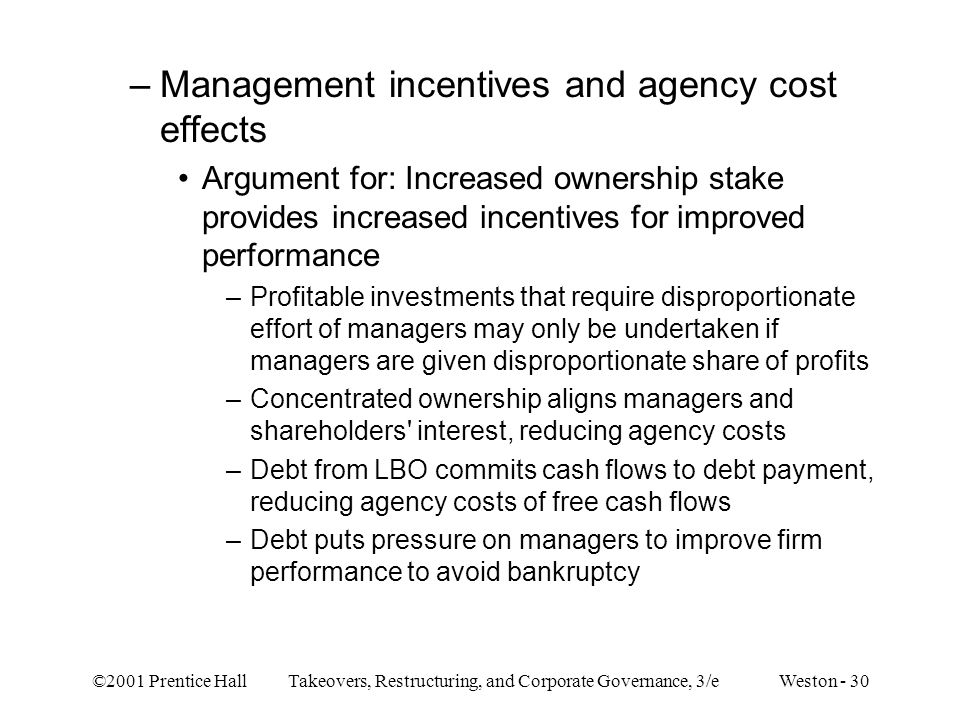Management incentives and agency cost effects