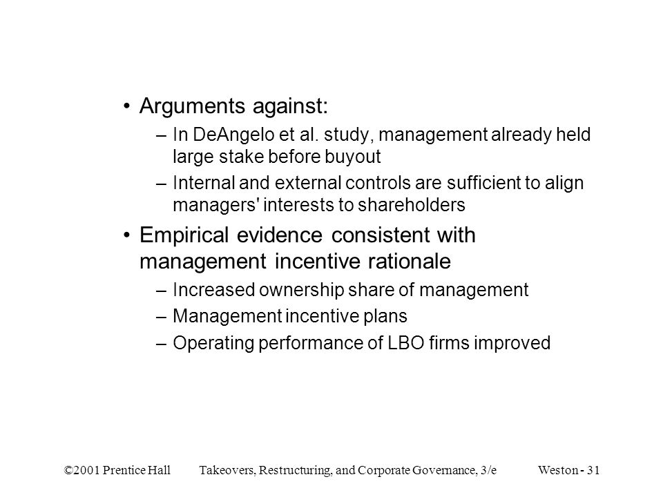 Empirical evidence consistent with management incentive rationale