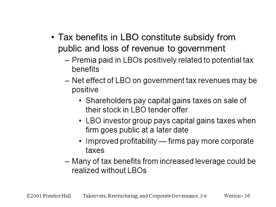 Tax benefits in LBO constitute subsidy from public and loss of revenue to government