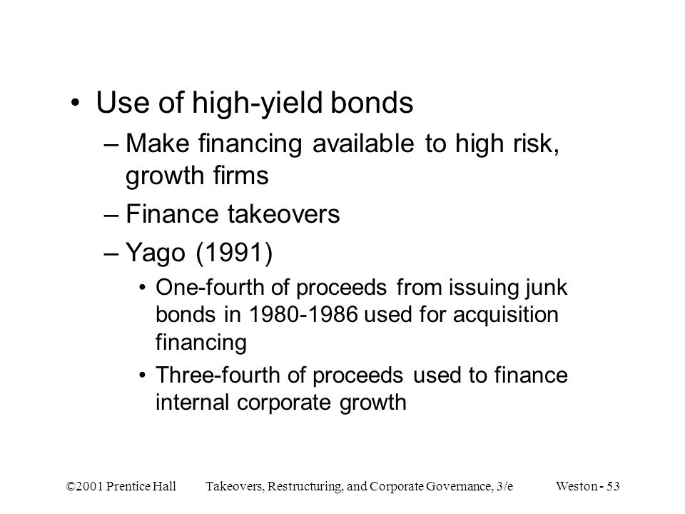 Use of high-yield bonds