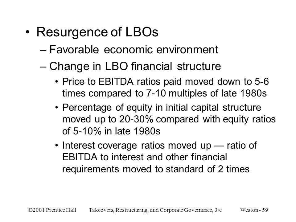 Resurgence of LBOs Favorable economic environment