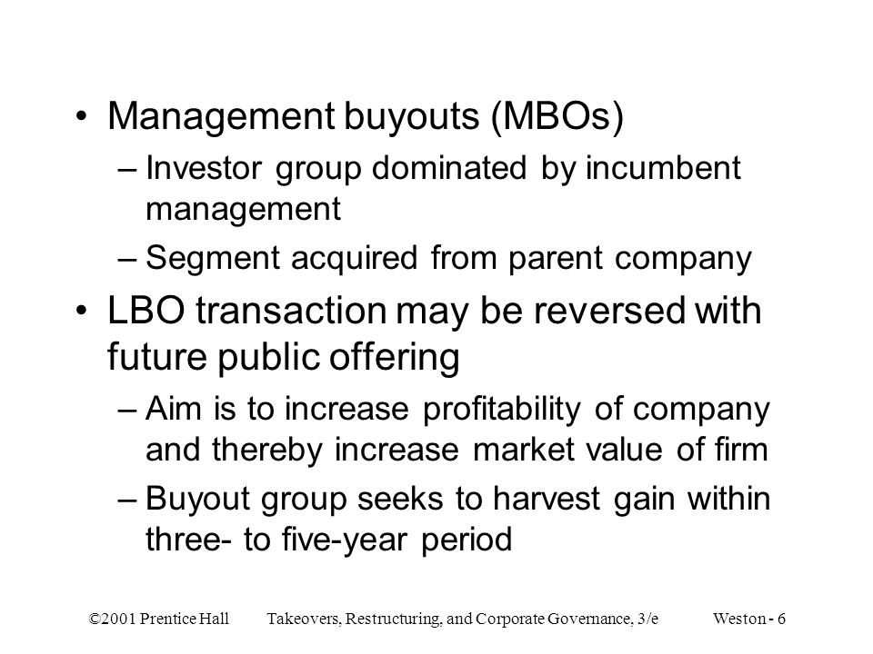 Management buyouts (MBOs)