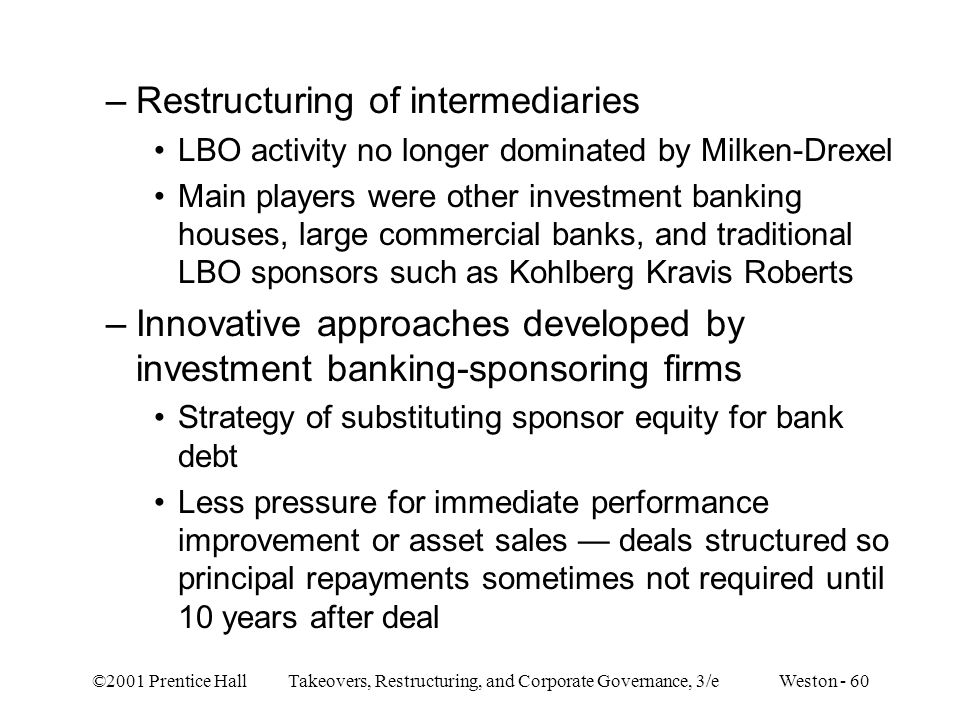 Restructuring of intermediaries