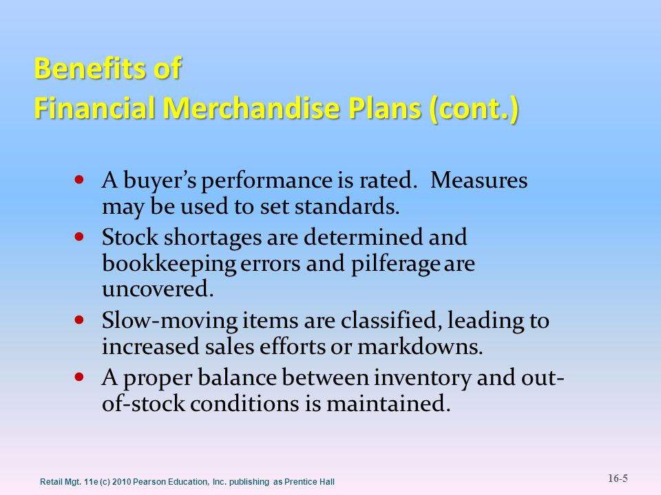 Benefits of Financial Merchandise Plans (cont.)