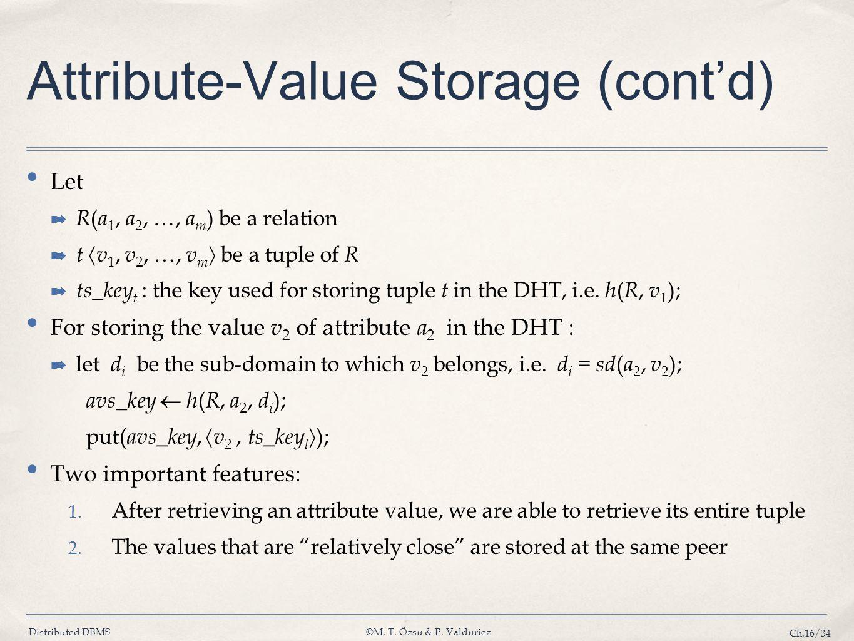 Attribute-Value Storage (cont'd)
