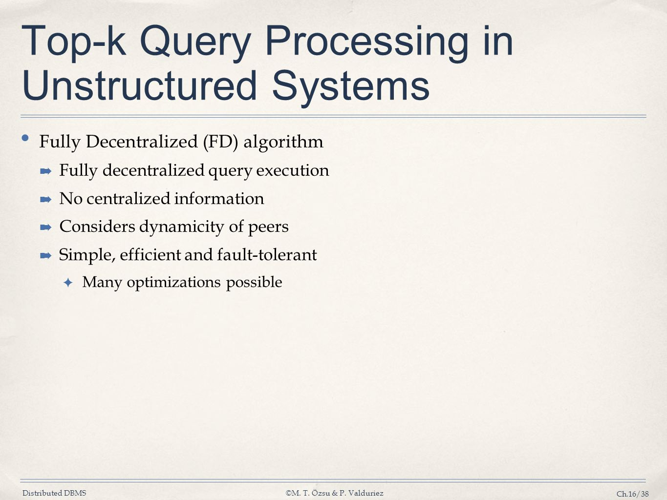 Top-k Query Processing in Unstructured Systems