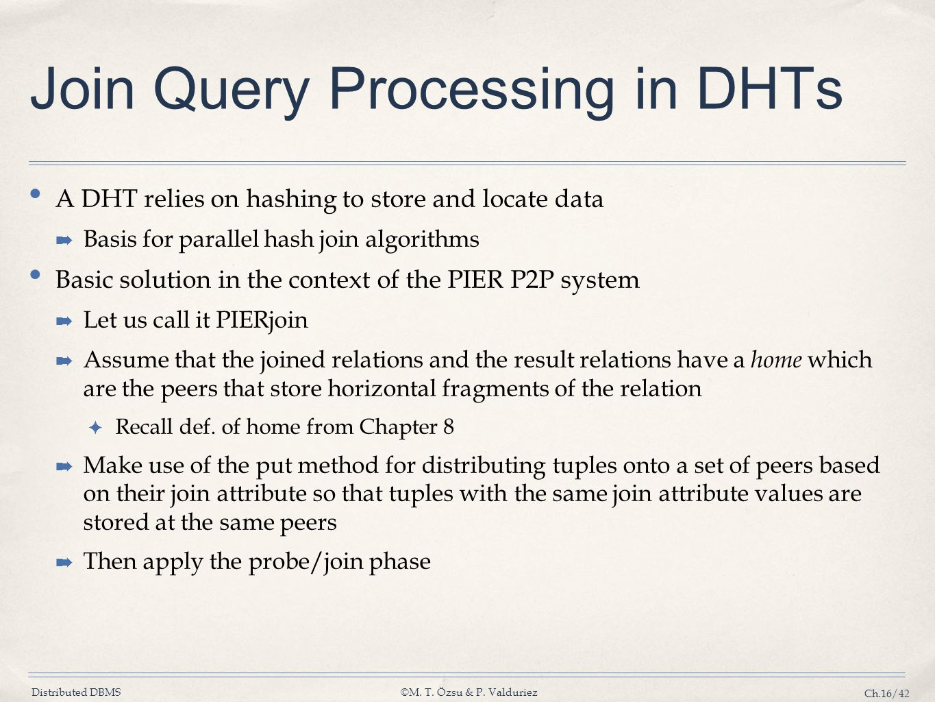 Join Query Processing in DHTs