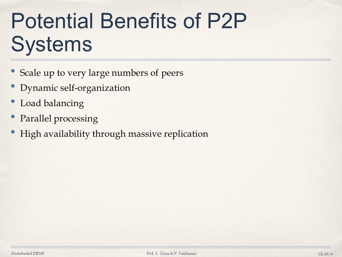 Potential Benefits of P2P Systems