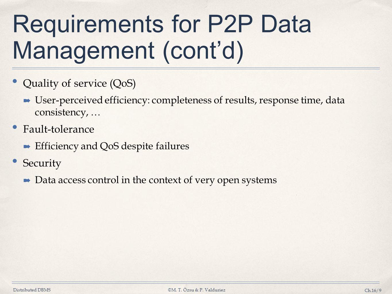 Requirements for P2P Data Management (cont'd)