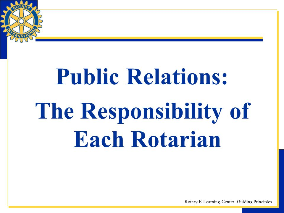 The Responsibility of Each Rotarian