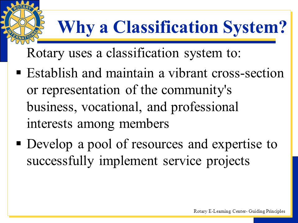 Why a Classification System