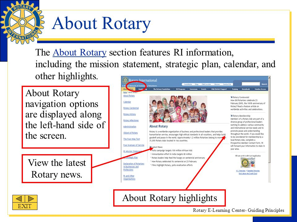 About Rotary The About Rotary section features RI information, including the mission statement, strategic plan, calendar, and other highlights.