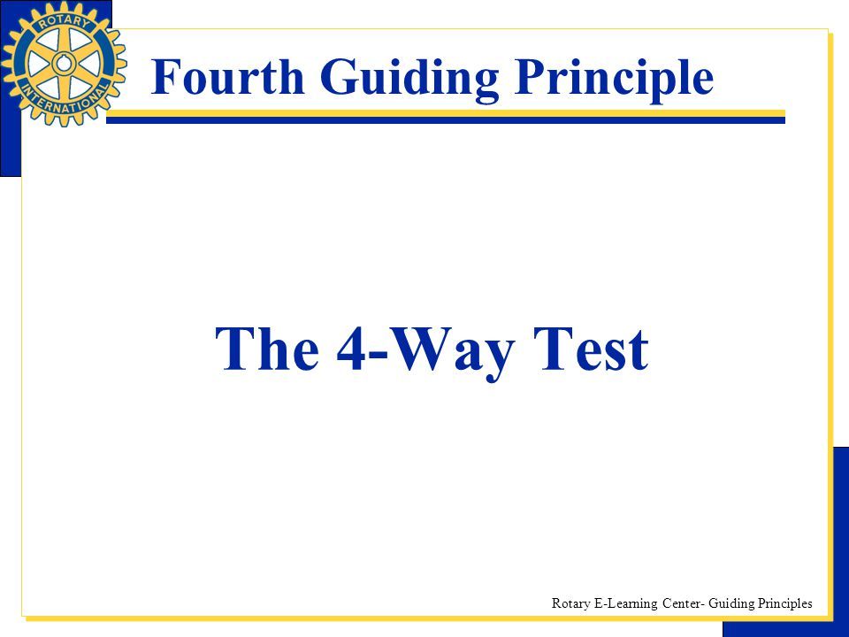 Fourth Guiding Principle