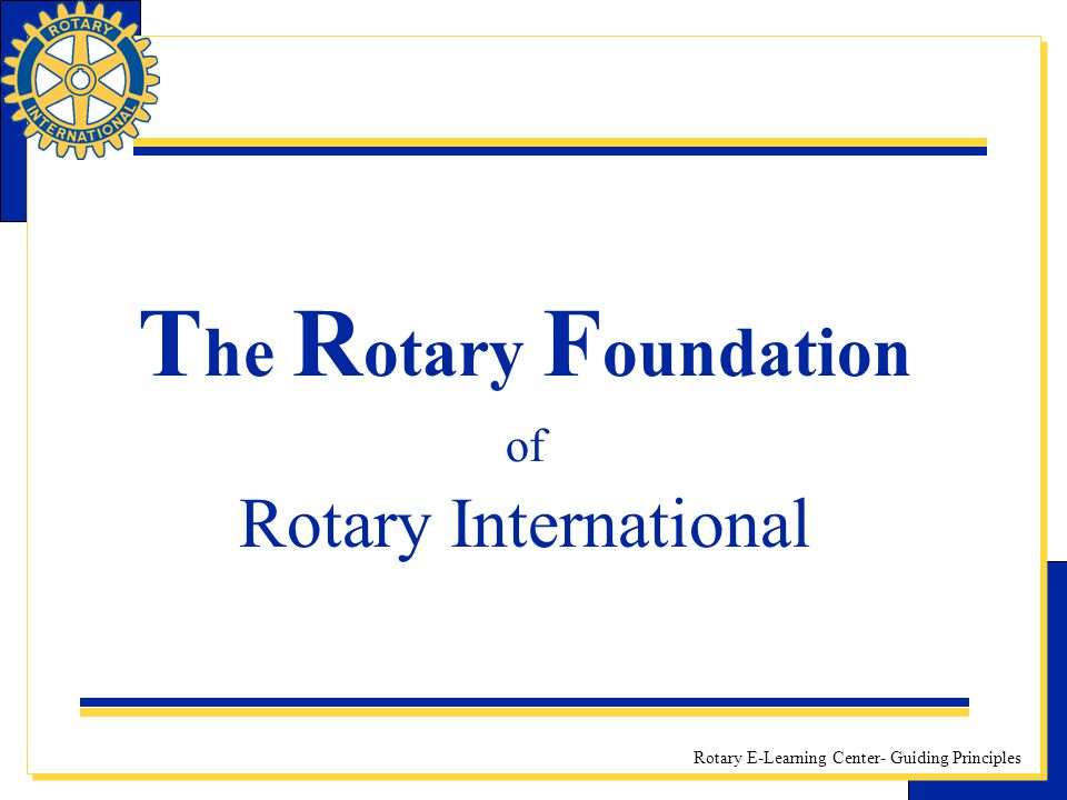 The Rotary Foundation of Rotary International