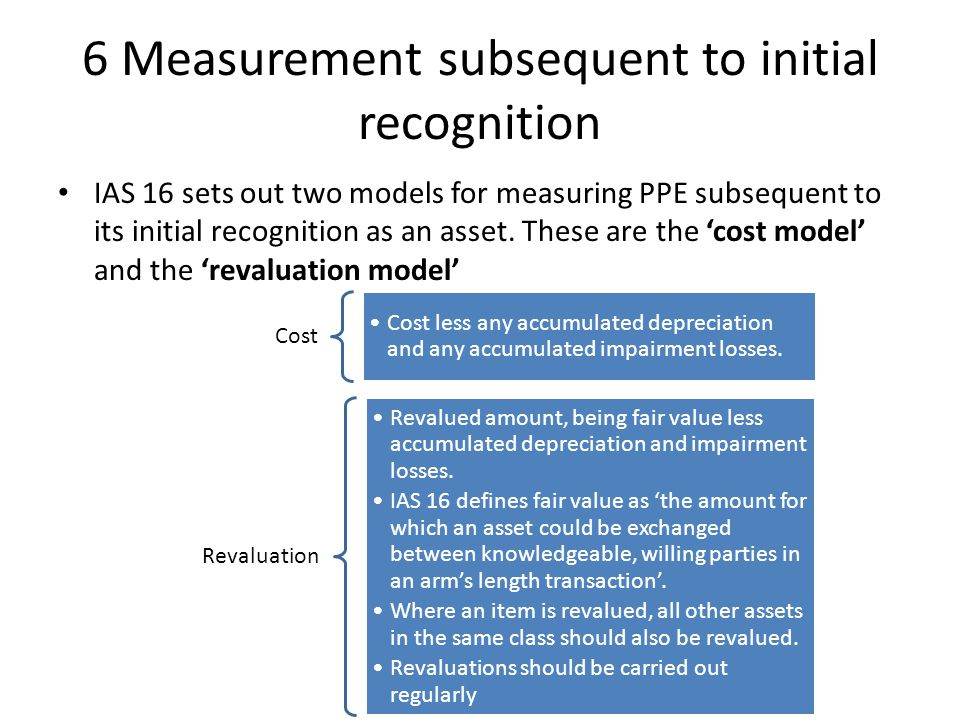 6 Measurement subsequent to initial recognition
