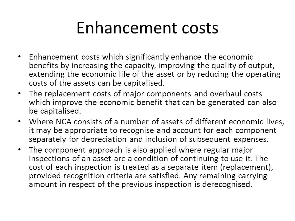 Enhancement costs