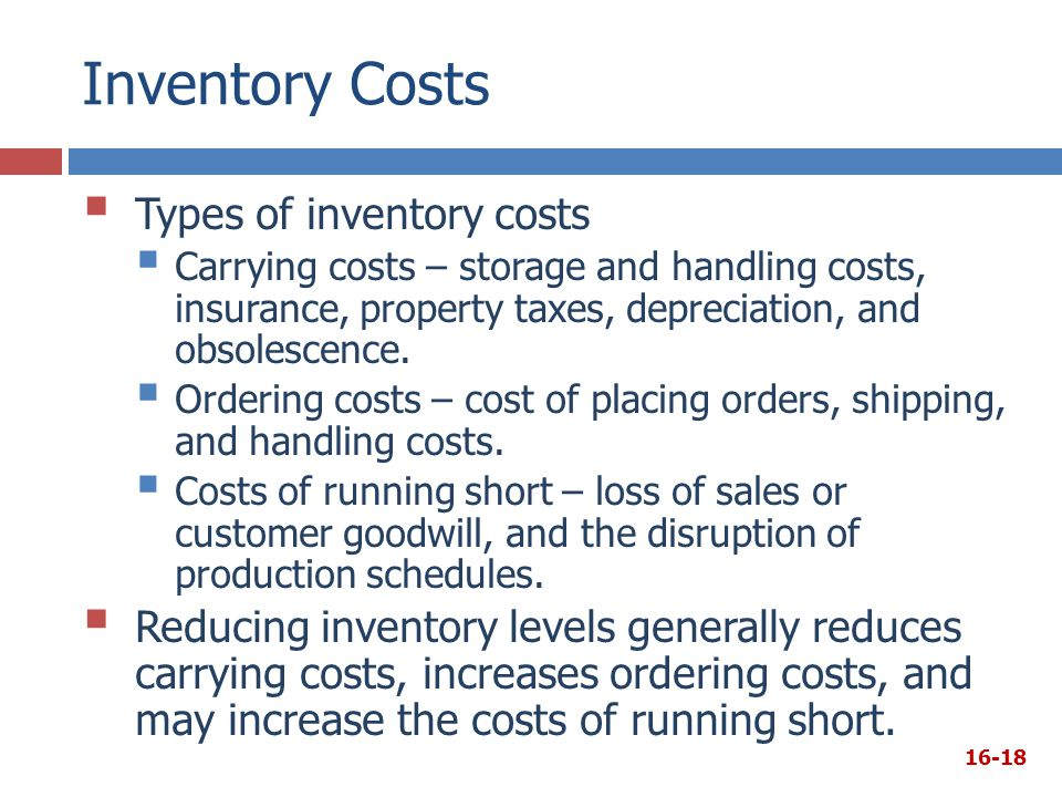 Inventory Costs Types of inventory costs