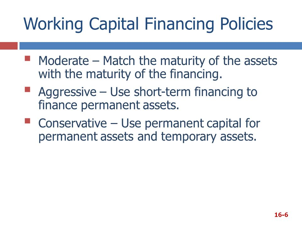 Working Capital Financing Policies