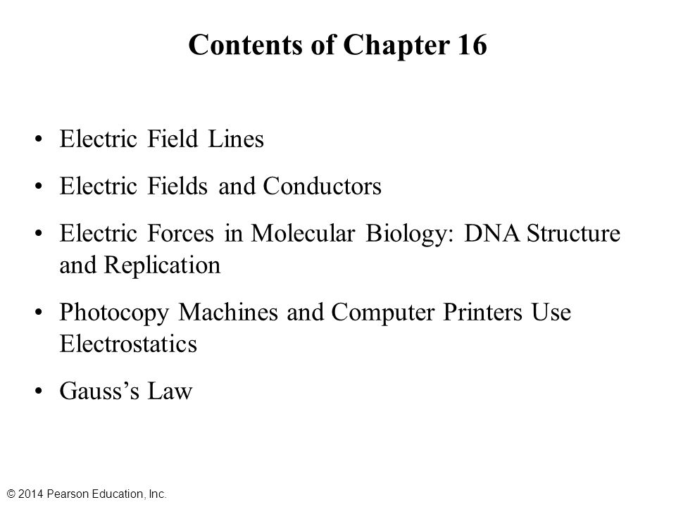 Contents of Chapter 16 Electric Field Lines