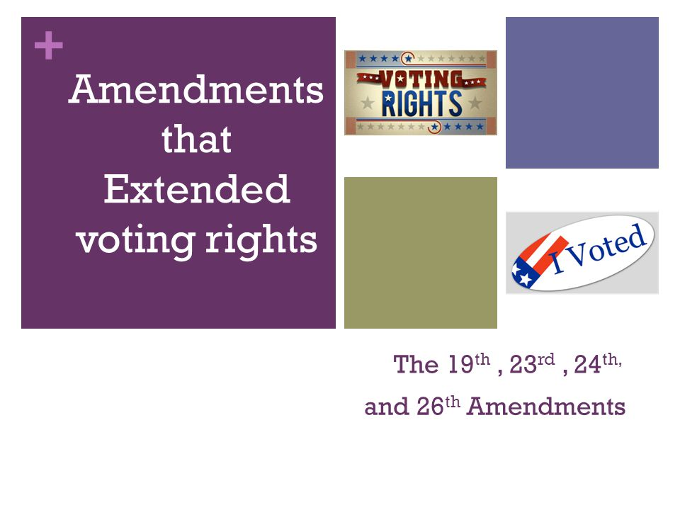 Amendments that Extended voting rights