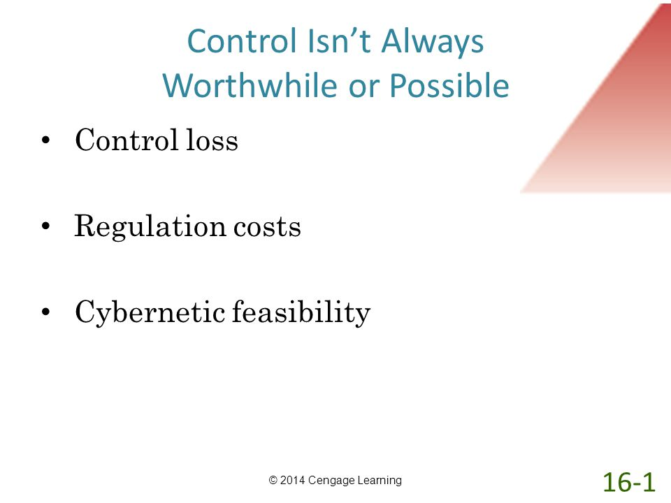 Control Isn't Always Worthwhile or Possible
