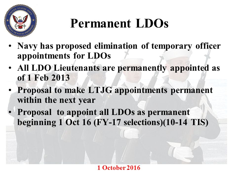 Permanent LDOs Navy has proposed elimination of temporary officer appointments for LDOs.