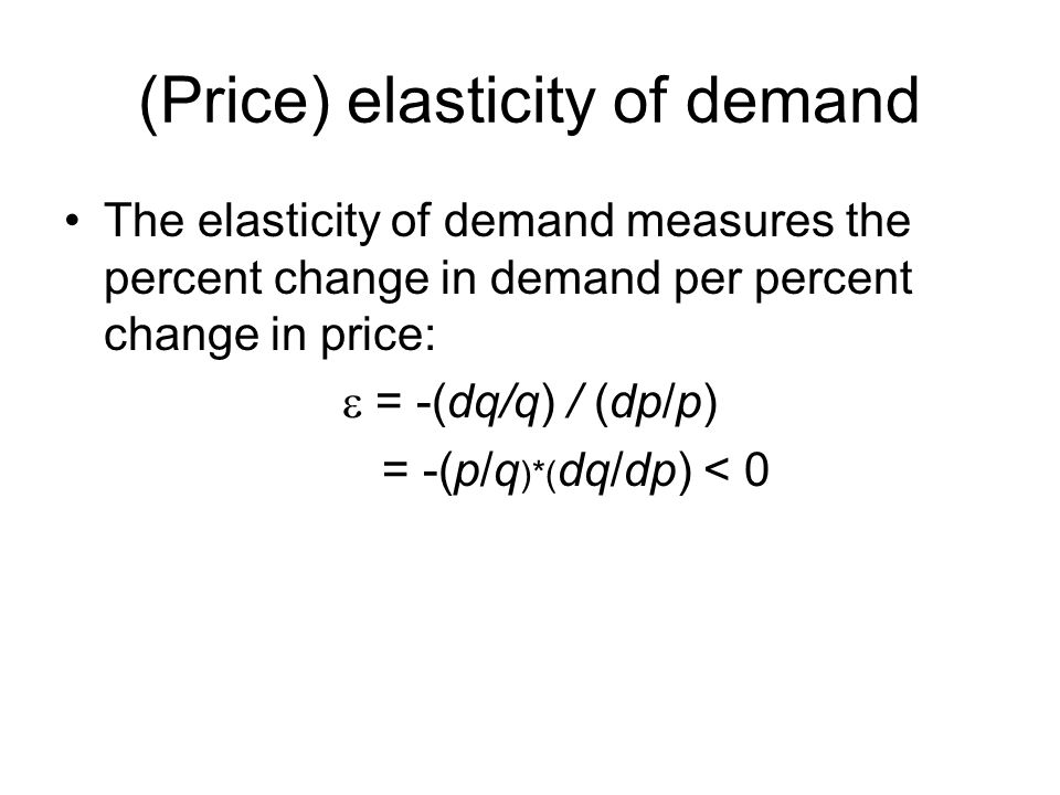 (Price) elasticity of demand