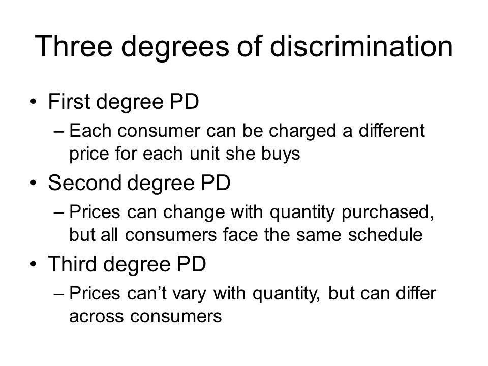 Three degrees of discrimination