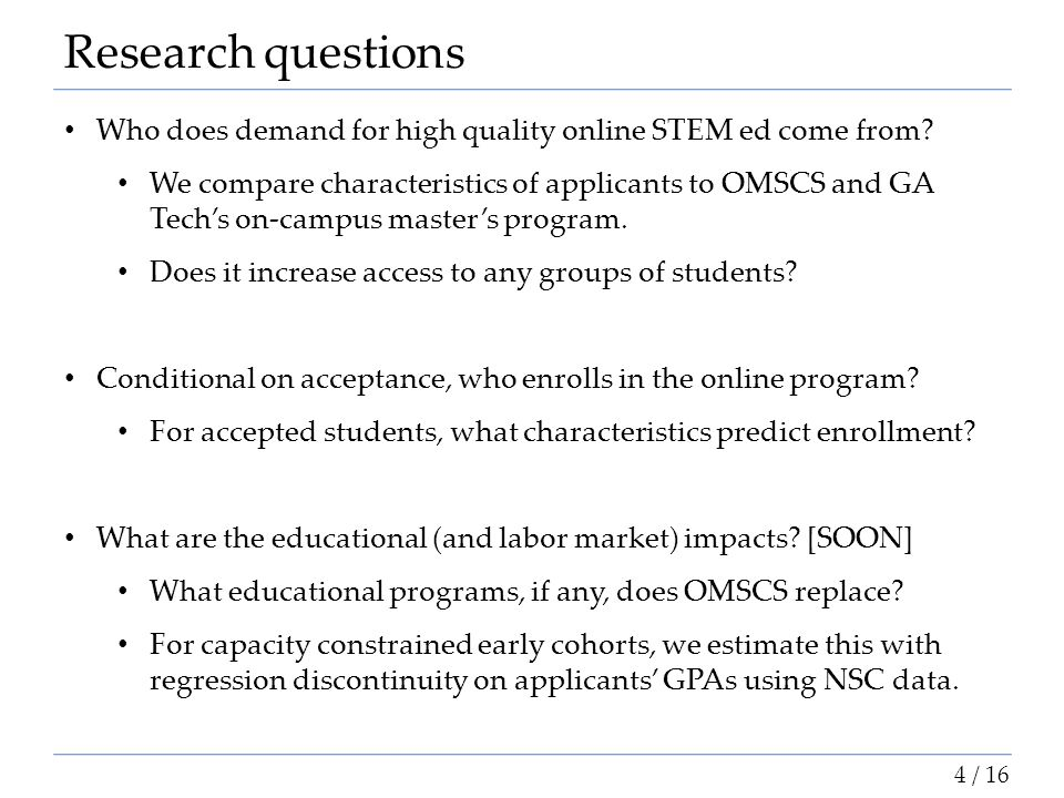 Research questions Who does demand for high quality online STEM ed come from