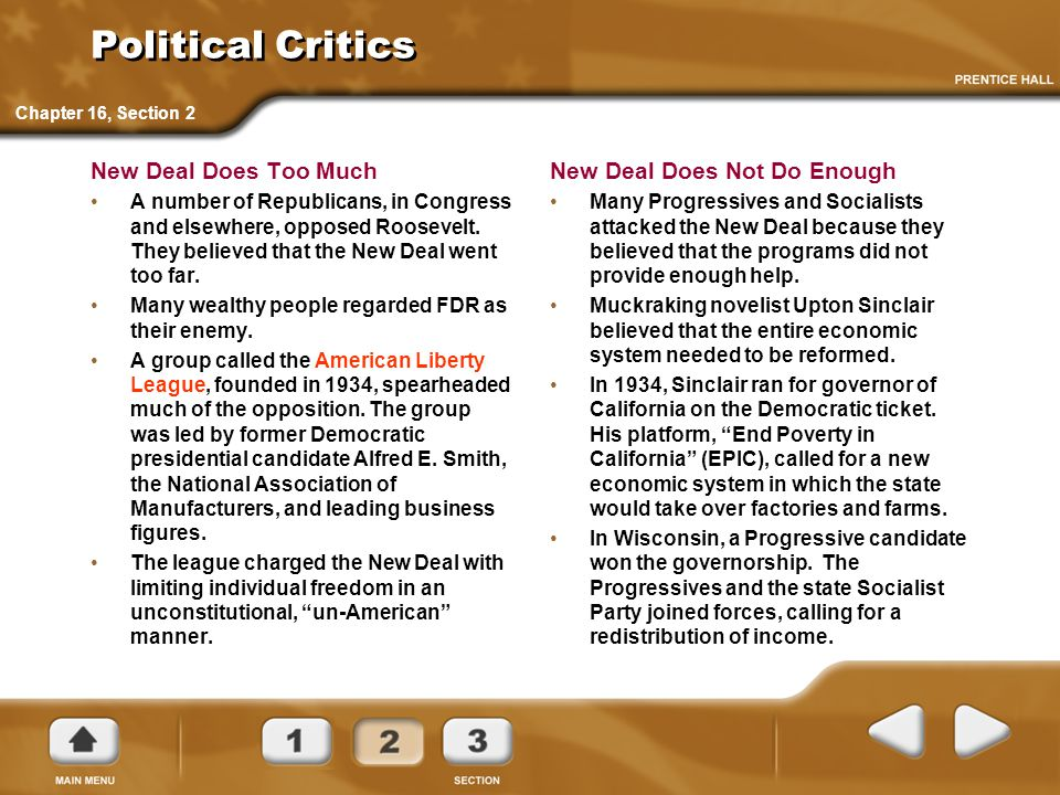 Political Critics New Deal Does Too Much New Deal Does Not Do Enough