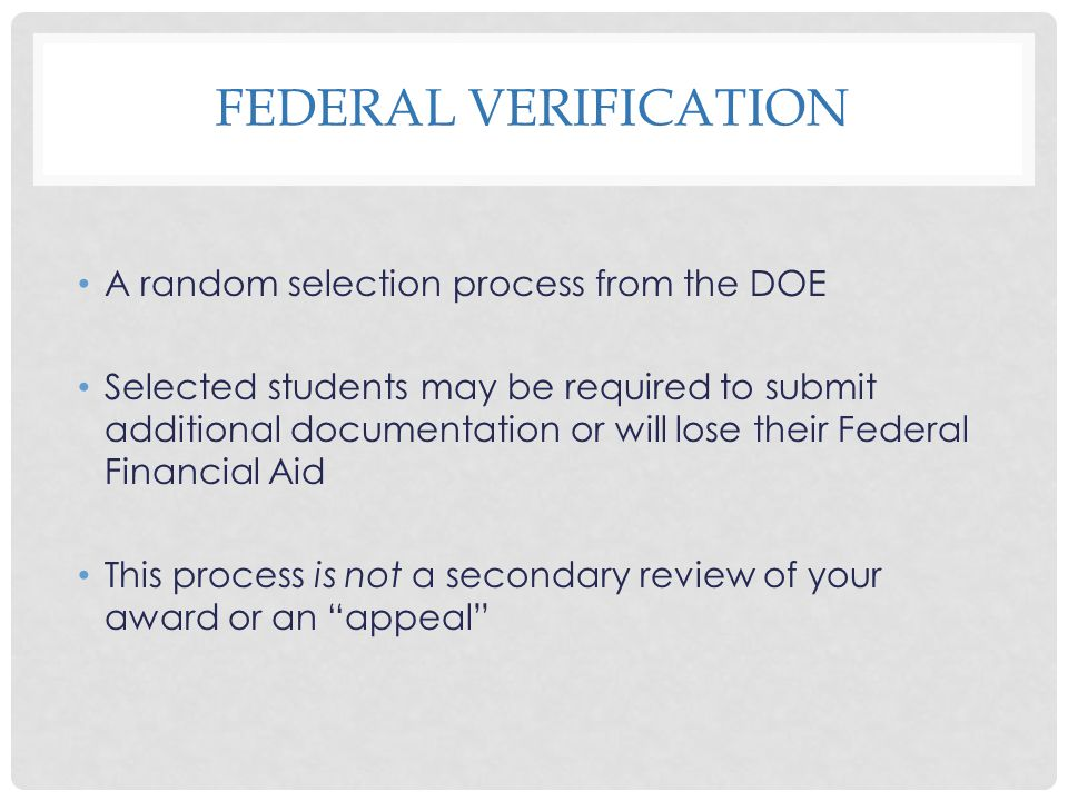 Federal Verification A random selection process from the DOE