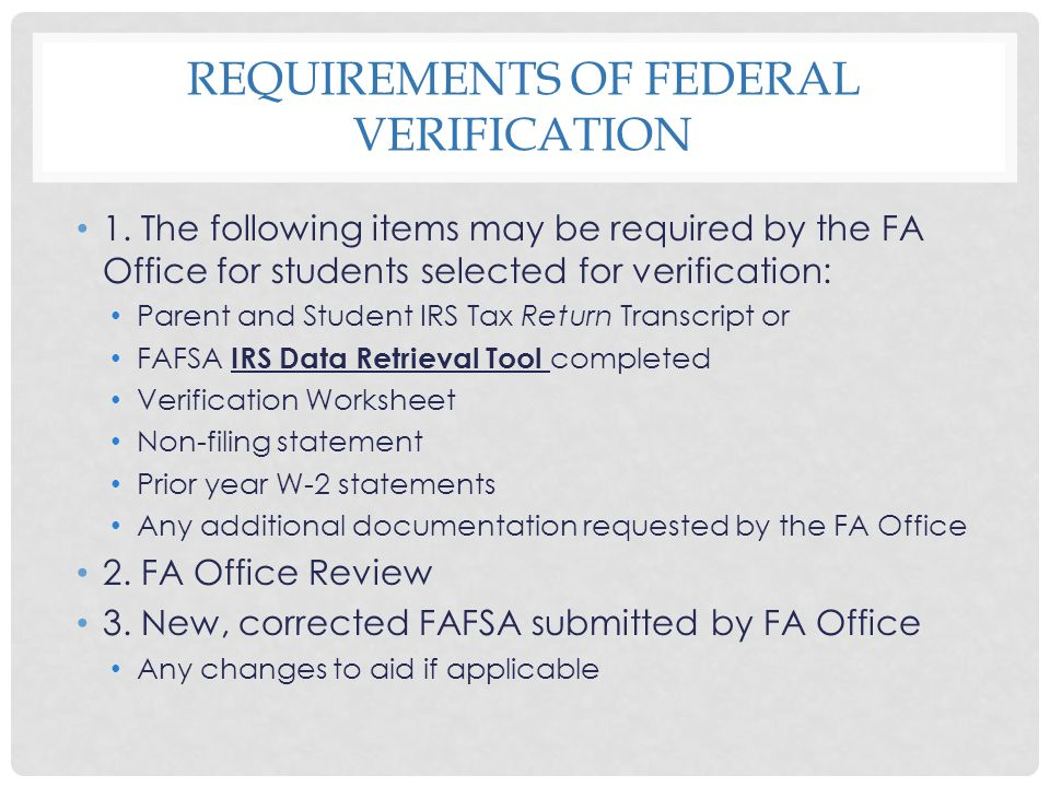 Requirements of Federal verification