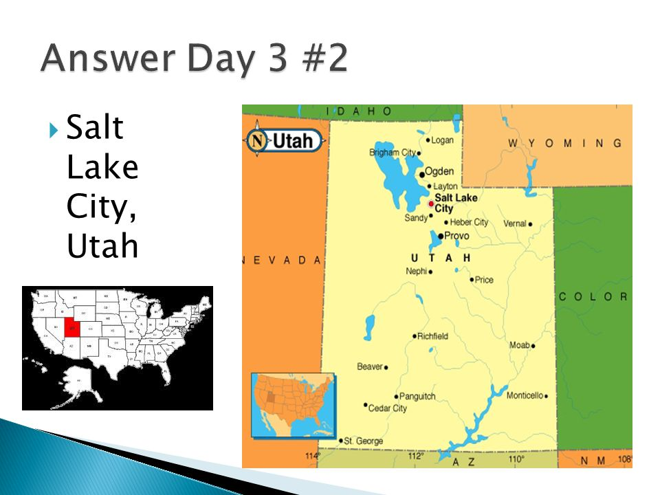Answer Day 3 #2 Salt Lake City, Utah