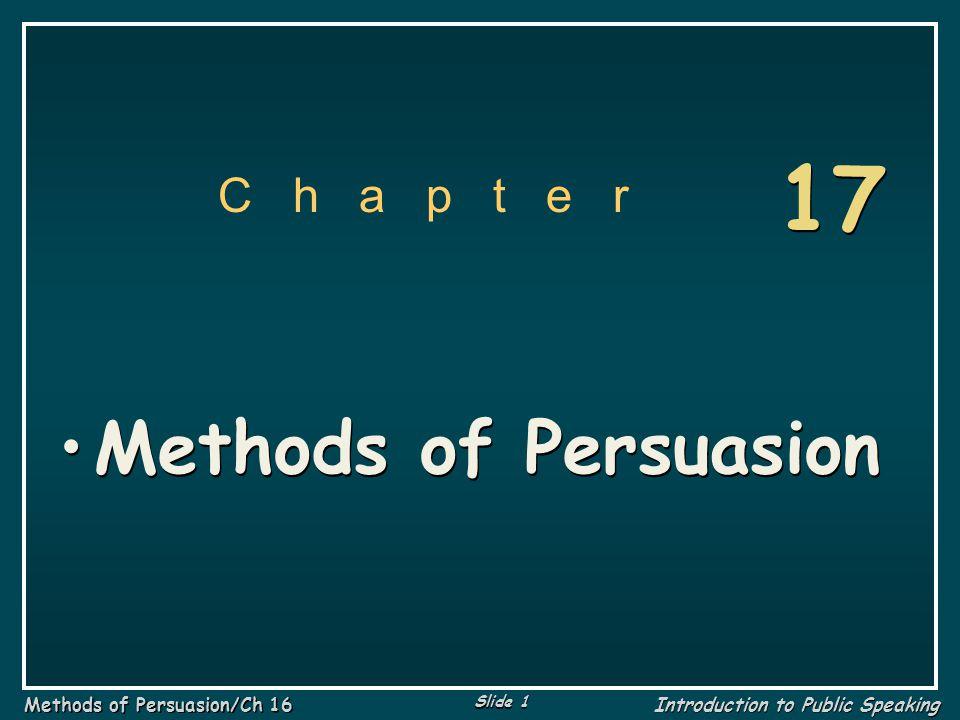 17 C h a p t e r Methods of Persuasion