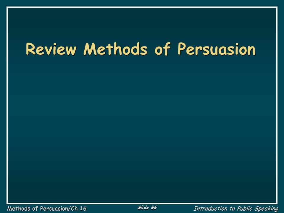 Review Methods of Persuasion
