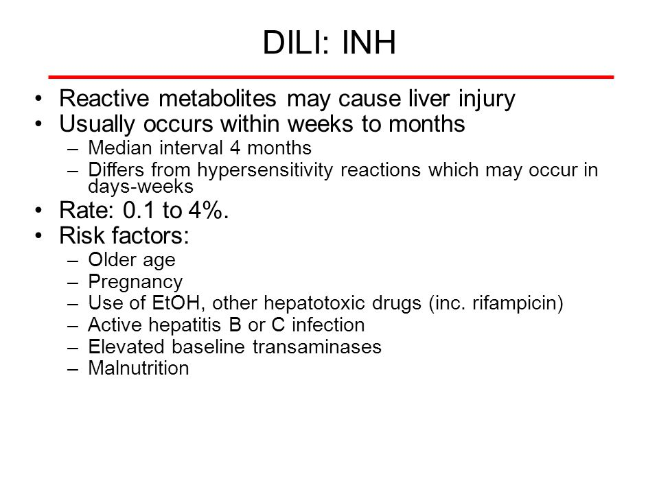 DILI: INH Reactive metabolites may cause liver injury